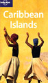 Lonely Planet :Caribbean Islands
