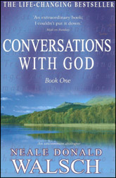 Conversations With God - Book One