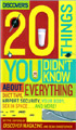 Discover\'s 20 Things You Didn\'t Know About Everything: Duct Tape, Airport Security, Your Body, Sex in Space...and More!