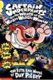 Captain Underpants and the Wrath of the Wicked Wedgie Women :Bk 5