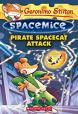 Geronimo Stilton:Spacemice #10,Pirate Spacecat Attack