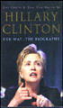 Hillary Clinton Her Way - The Biography