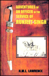 Adventures Of An Officer The Service Of Runjeet Singh