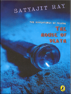 Adventures of Feluda :The House Of Death