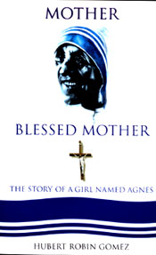 Mother Blessed Mother: The Story Of A Girl Named Agnes