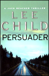 Persuader :Jack Reacher Book 7