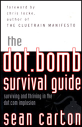 The Dot. Bomb Survival Gide