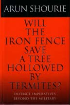 Will The Iron Fence Save A Tree Hollowed By Termites : Defense Inperatives Beyond The Military