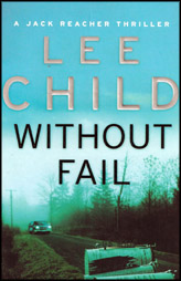 Without Fail :Jack Reacher Book 6