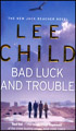 Bad Luck And Trouble :Jack Reacher Book 11